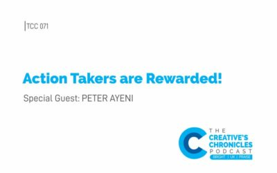 Episode 071 – Action Takers are Rewarded!