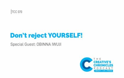 Episode 070 – Don't reject YOURSELF!