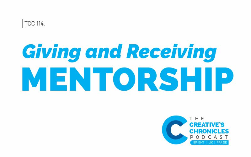 Giving and receiving Mentorship