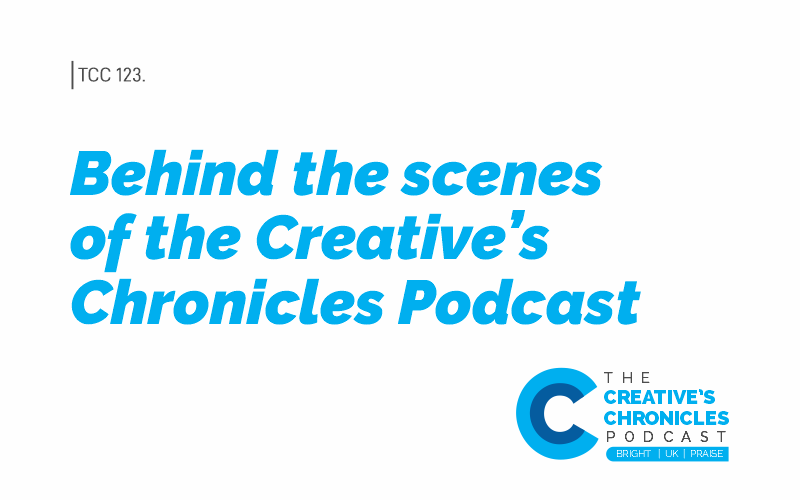 Behind the Scenes of the Creative's Chronicles Podcast
