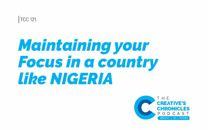 Maintaining focus in a country like Nigeria